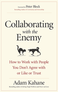 Photo of the book collaborating with the enemy by Adam Kahane